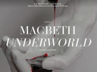 P. Dusapin: Macbeth Underworld