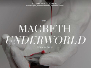 P. Dusapin: Macbeth Underworld