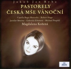 Jakub Jan Ryba: Pastorely / Česká mše vánoční